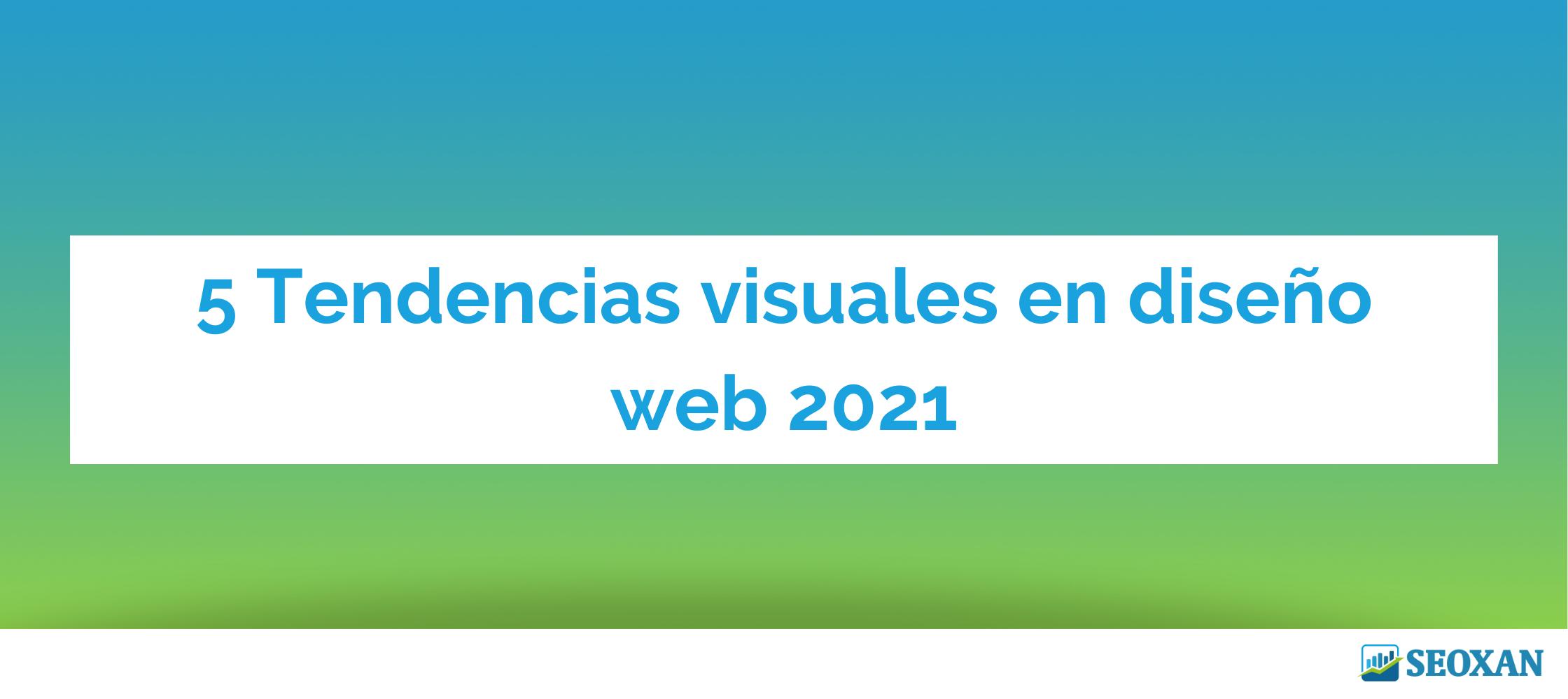 tendencias diseño web 2021