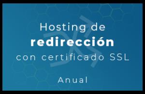 Hosting de redirección con Certificado SSL (Anual)