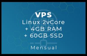VPS Linux 2vCore + 4Gb RAM + 60Gb SSD (Mensual)