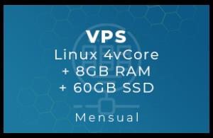 VPS Linux 4vCore + 8Gb RAM + 60Gb SSD (Mensual)